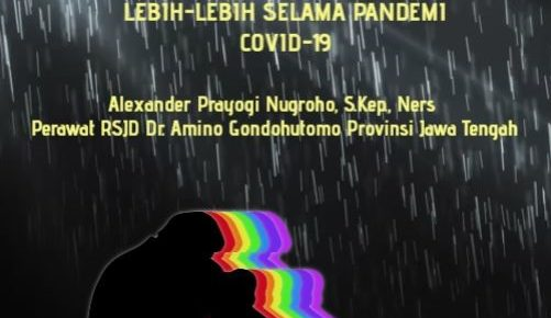 MEREDAKAN KECEMASAN MERAWAT BUDAYA SALING JAGA LEBIH-LEBIH SELAMA PANDEMI COVID-19